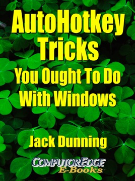 AutoHotkey Tricks You Ought to Do With Windows sur Apple Books