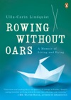 Rowing Without Oars