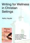 Writing For Wellness In Christian Settings