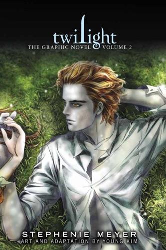 Stephenie Meyer & Young Kim - Twilight: The Graphic Novel, Vol. 2