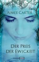 Aimée Carter - Der Preis der Ewigkeit artwork
