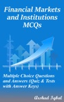 Financial Markets And Institutions MCQs Multiple Choice Questions And Answers Quiz  Tests With Answer Keys