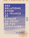 Des Relations Entre La France Et LItalie Au Point De Vue Judiciaire