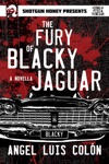 The Fury Of Blacky Jaguar