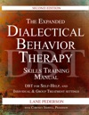 The Expanded Dialectical Behavior Therapy Skills Training Manual 2nd Edition