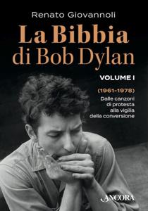 La Bibbia di Bob Dylan. Volume I Libro Cover