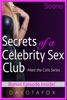 Secrets of a Celebrity Sex Club: Meet Sloane - Bonus Edition