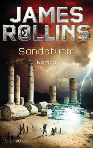 James Rollins - Sandsturm - SIGMA Force