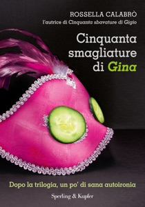 Cinquanta smagliature di Gina da Rossella Calabrò