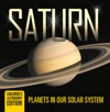 Saturn Planets In Our Solar System  Childrens Astronomy Edition