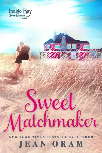 Sweet Matchmaker - Jean Oram - Jean Oram