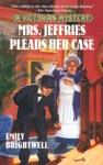Mrs Jeffries Pleads Her Case