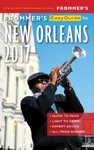 Frommers EasyGuide To New Orleans 2017