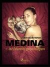 Medina  Ist Durchgeschlagen