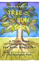 Tree Sun Star: Three Minutes Of Zen Bliss