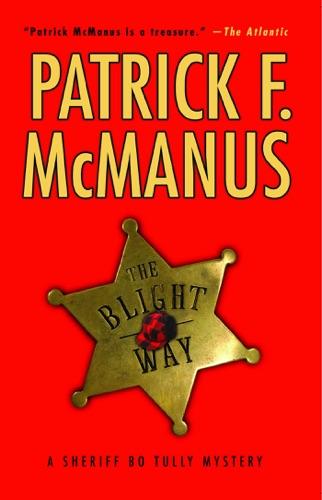 Patrick F. McManus - The Blight Way