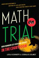 Leila Schneps & Coralie Colmez - Math on Trial artwork