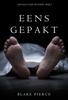 Blake Pierce - Eens Gepakt (een Riley Paige Mysterie--Boek #2) kunstwerk
