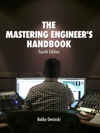 The Mastering Engineers Handbook 4th Edition