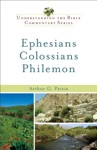 Ephesians Colossians Philemon Understanding The Bible Commentary Series