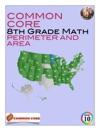 Common Core 8th Grade Math - Perimeter And Area