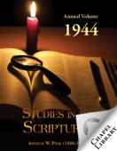 Studies in the Scriptures - Annual Volume - 1944