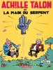 Achille Talon - Tome 23 - Achille Talon et la main du serpent - Greg Evans