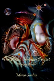 Download and Read Online The Alpha Centauri Project (Thinking Worlds)