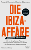 Bastian Obermayer & Frederik Obermaier - Die Ibiza-Affäre Grafik