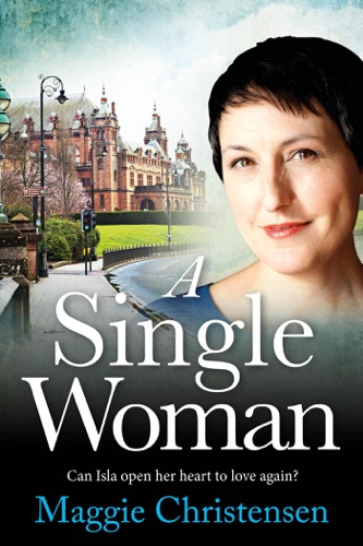 Maggie Christensen - A Single Woman