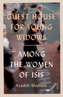 Azadeh Moaveni - Guest House for Young Widows artwork