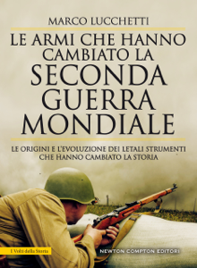 Le armi che hanno cambiato la seconda guerra mondiale Libro Cover
