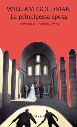 William Goldman - La principessa sposa
