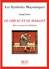 N.66 Le ciseau et le maillet - Mise en oeuvre de l'initiation