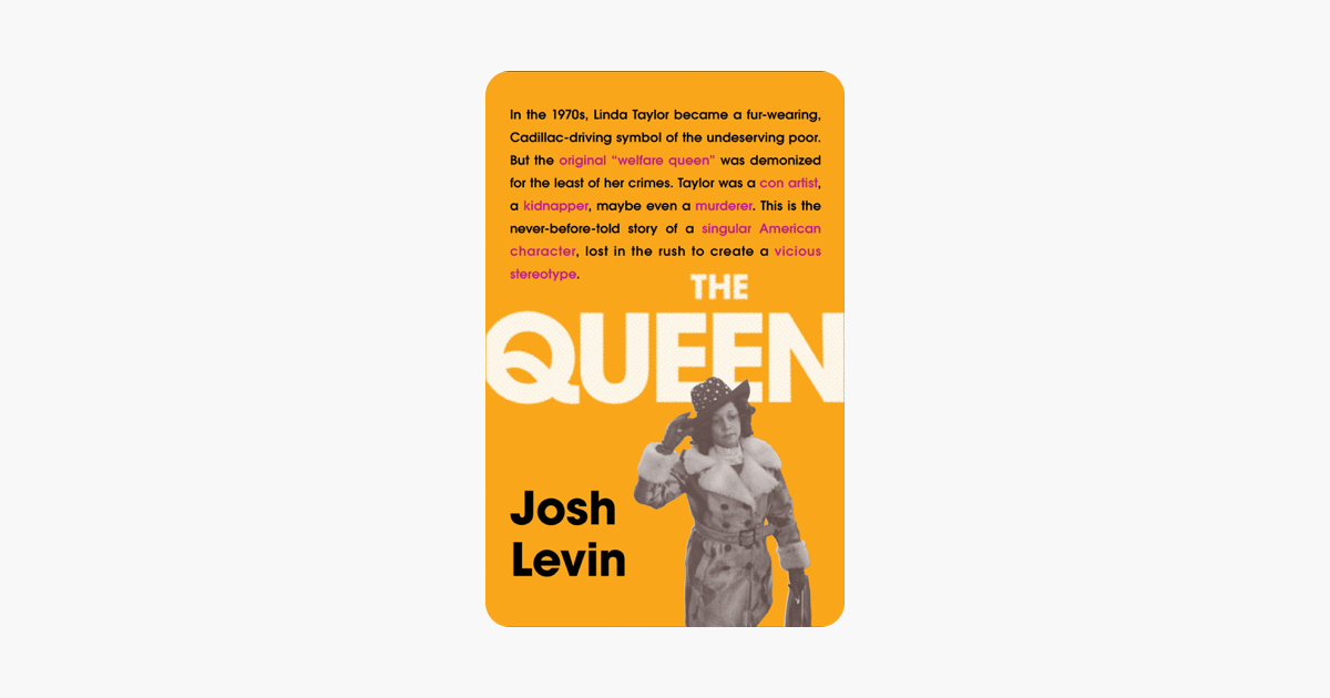 The Queen - Josh Levin
