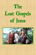 The Lost Gospels of Jesus