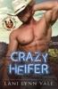 Crazy Heifer