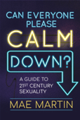 Can Everyone Please Calm Down? Book Cover