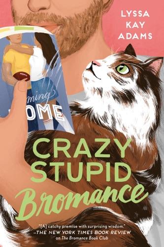 Crazy Stupid Bromance E-Book Download