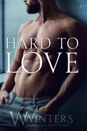 Hard to Love - W. Winters book summary