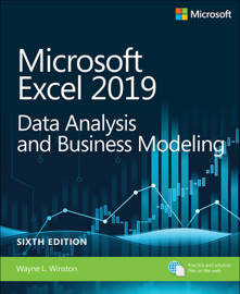 Microsoft Excel 2019 Data Analysis and Business Modeling, 6/e
