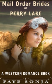 Mail Order Brides of Perry Lake (A Western Romance Book)