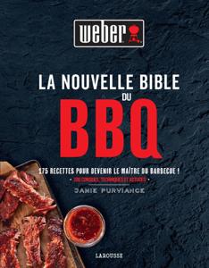 La Nouvelle Bible Weber du barbecue Copertina del libro