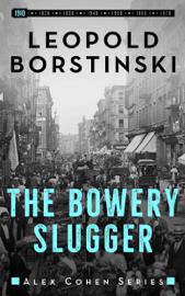 The Bowery Slugger