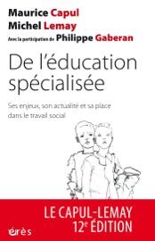 Couverture du livre de De l'éducation spécialisée (NE)