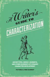 A Writer's Guide to Characterization Couverture de livre