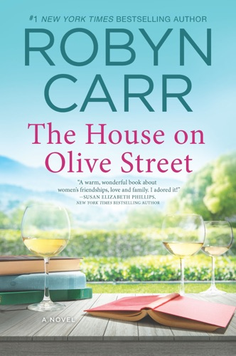 Robyn Carr - The House on Olive Street