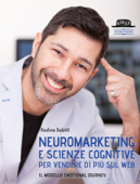 Neuromarketing e scienze cognitive per vendere di più sul web Book Cover