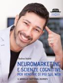 Neuromarketing e scienze cognitive per vendere di più sul web Book Cover