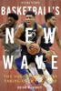 Basketball's New Wave